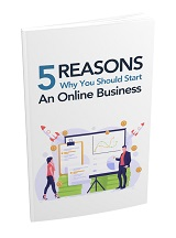 5 Reasons Why You Should Start Online Business