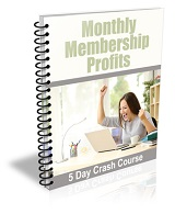 Monthly Membership Profits