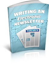 Writing An Electronic Newsletter