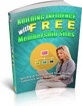 Influence With Free Membership Sites