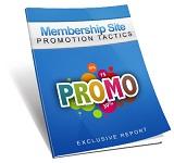 Membership Site Promotion Tactics