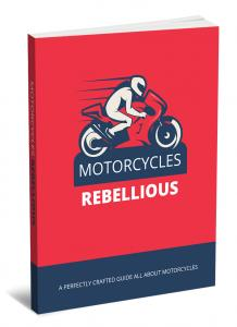 Motorcycles Rebellious