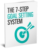 The 7 Step Goal Setting System