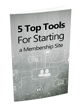 5 Top Tools For Starting A Membership