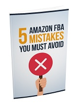 5 Amazon FBA Mistakes