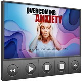 Overcoming Anxiety  Deluxe