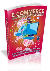 E Commerce Shopping Cart Secrets