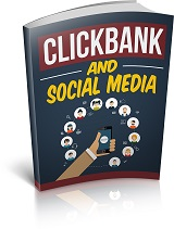 Clickbank And Social Media