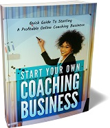 Start Your Own Coaching Guide