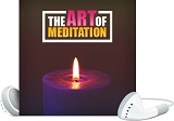 The Art Of Meditation 2