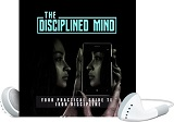 The Disciplined Mind 2