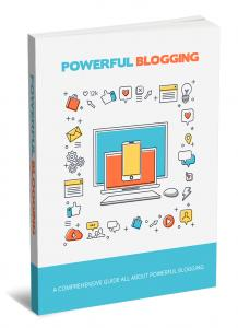 Powerful Blogging