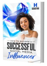 Become A Successful Social Media Influencer