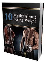 10 Myths About Losing Weight