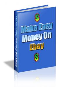Make Easy Money On Ebay