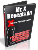 Mr X First Ever Interview