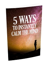 5 Ways To Instanly Calm
