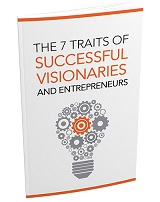 The 7 Traits Of Successful Visionaries