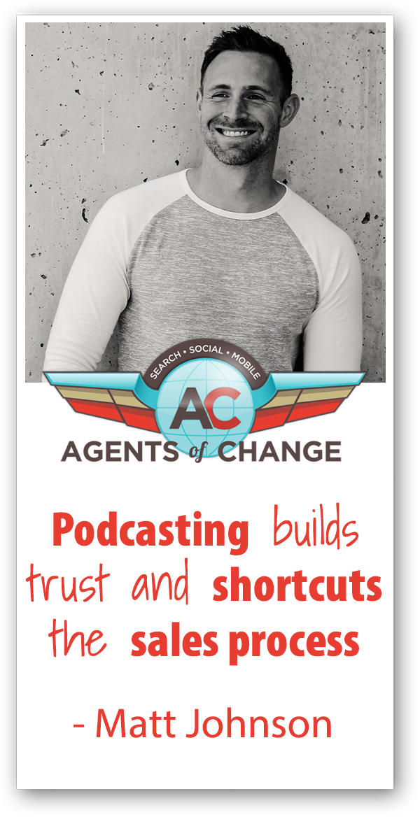 How to Build Your Business with Podcasting - Matt Johnson