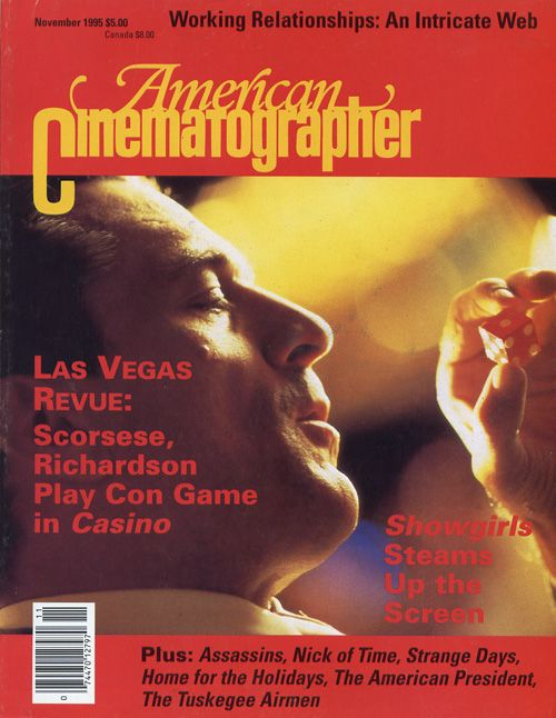 The complete story on the making of Casino can be found in the November, 1995 issue of AC.