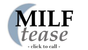 Milf δωρεάν τηλέφωνο σεξ