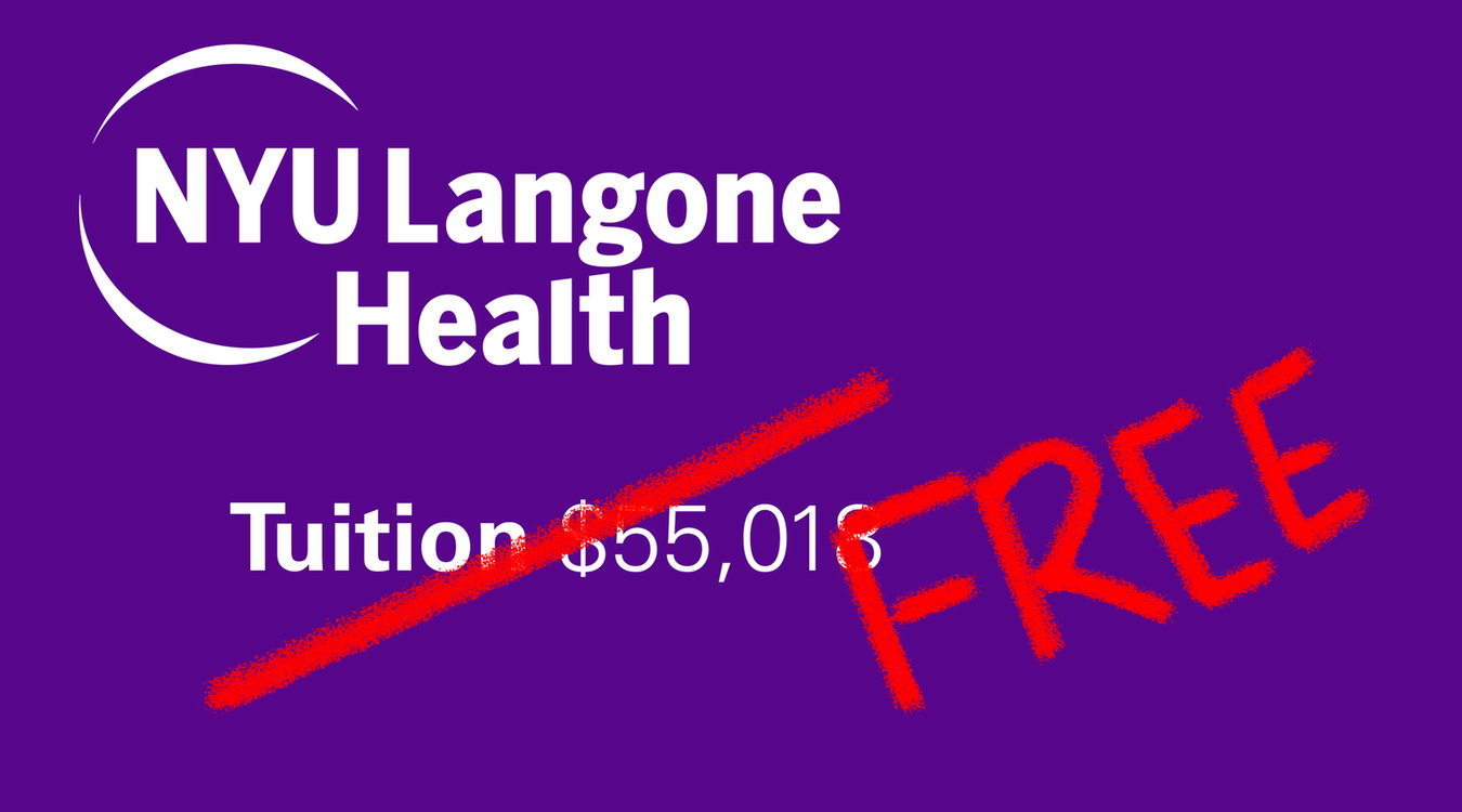 Free Tuition for All NYU School of Medicine Students | The