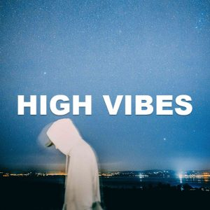 High Vibes