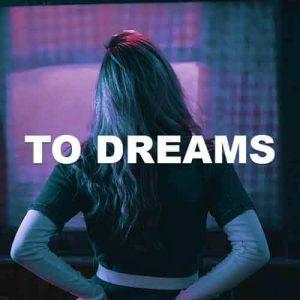 To Dreams
