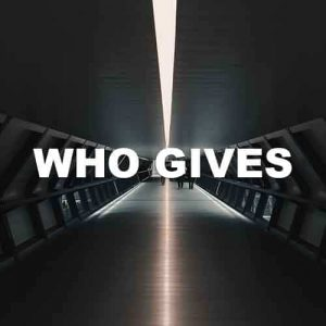 Who Gives