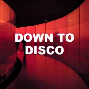 Down To Disco