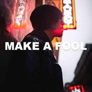 Make A Fool