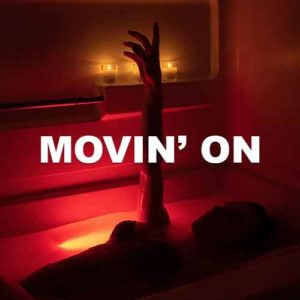 Movin' On