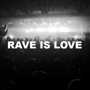 Rave Is Love