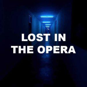 Lost In The Opera