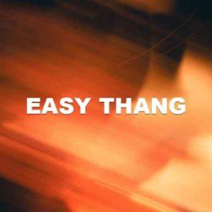 Easy Thang