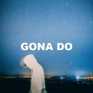 Gona Do