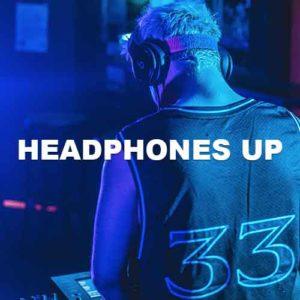Headphones Up