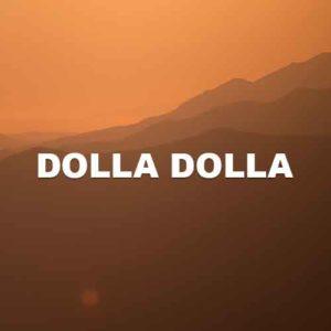 Dolla Dolla