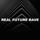 Real Future Rave