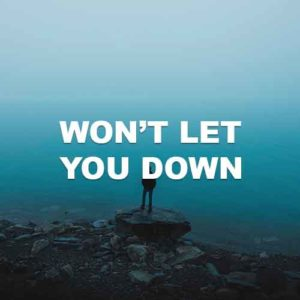 Won't Let You Down