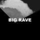 Big Rave