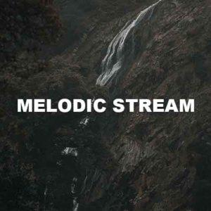 Melodic Stream
