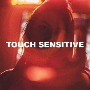 Touch Sensitive