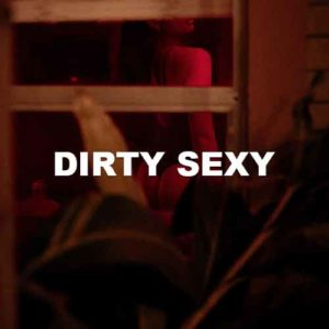 Dirty Sexy