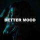 Better Mood
