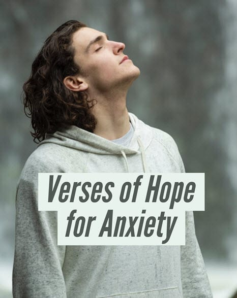 Bible Verses For Hope When Struggling with Anxiety