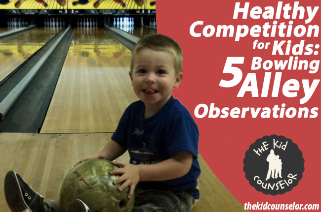 Healthy Competition for Kids: 5 Bowling Alley Observations