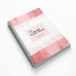 The Ultimate Prayer Journal by Dominique Britton