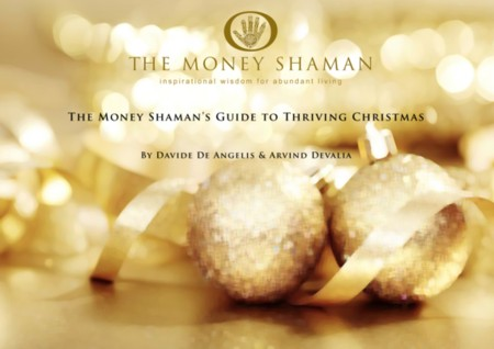 Money Shaman Guide to Thriving Christmas