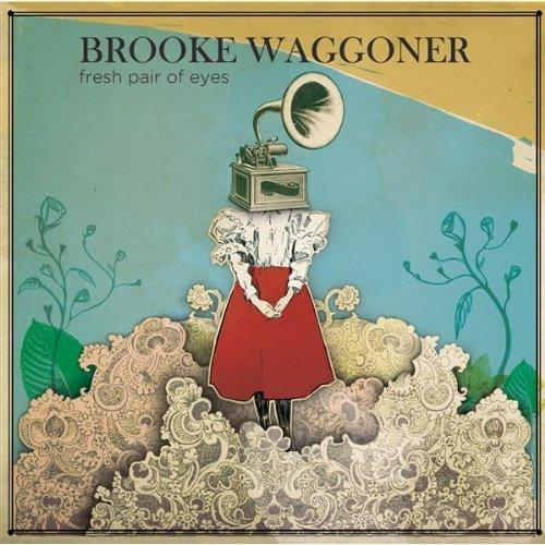 Brooke Waggoner - I Am Mine